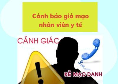 TP.HCM: Cảnh báo giả mạo nhân viên y tế qua điện thoại