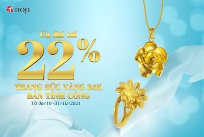 Ưu đãi tưng bừng, mừng diện mạo mới – Siêu sale tới 22% Trang sức Vàng 24K